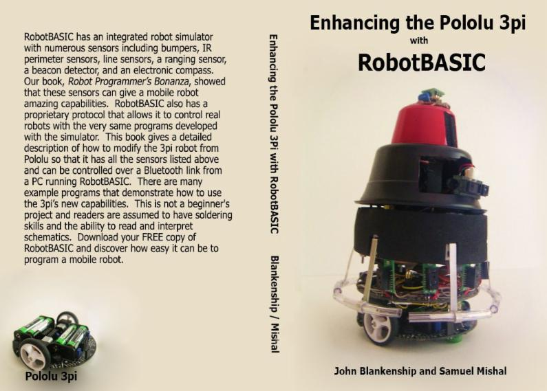 The 3pi Robot See Pololu Is A Small Inexpensive Platform Worthy Of Expansion This Book Describes Hardware And Software Needed To Add All